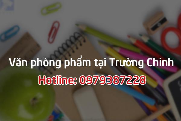 Cung cấp đồ dùng văn phòng phẩm tại Trường Chinh - Hà Nội