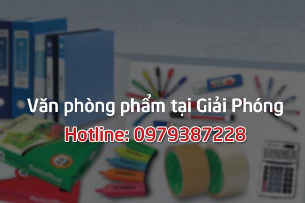 Chuyên văn phòng phẩm giá gốc tại Giải Phóng - Hà Nội