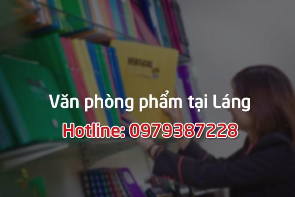 Phân phối văn phòng phẩm tại khu vực Láng - Hà Nội